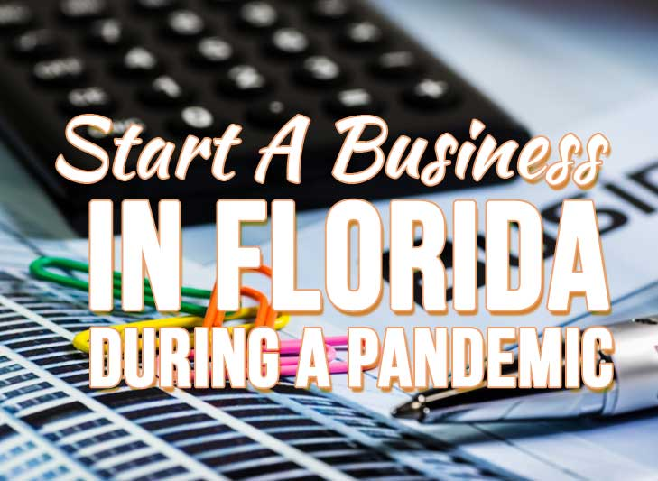 how to start a business in florida during a pandemic